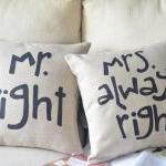 Mr Right Mrs Always Print ..